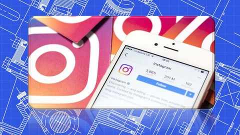 Instagram Guide and Marketing Blueprint