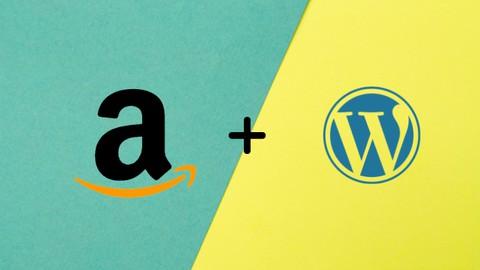 Amazon Affiliate AutoBlog -Complete WordPress Website Course
