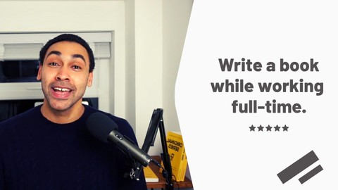 How to easily write your first book while working full-time