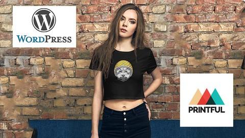 Crea tu Tienda en WordPress y tu marca de ropa con Printful