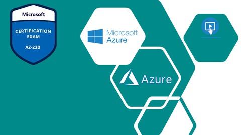 Practice Exams   Microsoft Azure Exam AZ-220 IoT Developer