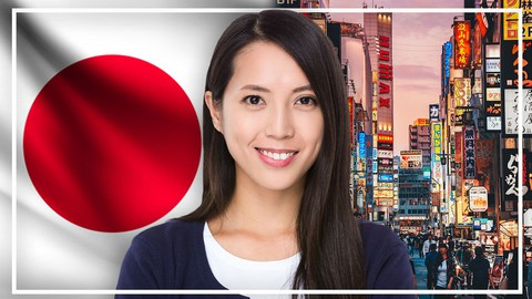 Complete Japanese Course: Learn Japanese for Beginners
