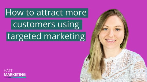 How To Attract More Customers Using Targeted Marketing