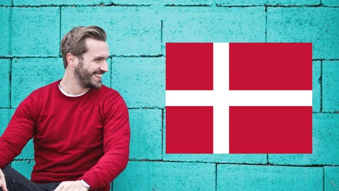 Danish Course: Learn Beginners Danish! (18 Hours of Danish)