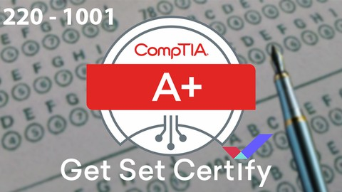 CompTIA A+ Core 1 (220-1001) Practice Tests