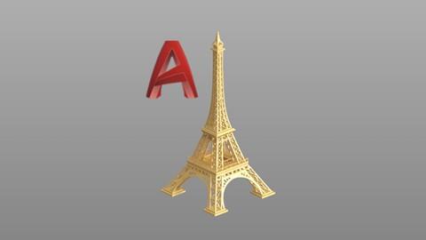 Autocad 2019: Modelado 3D de la Torre Eiffel
