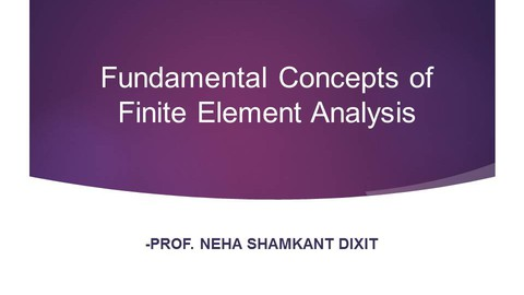 Fundamental Concepts of Finite Element Analysis