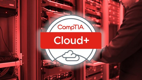CompTIA Cloud+ (CV0-003) Exam Prep / Practice Tests