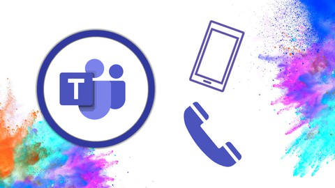 Microsoft Teams Phone System and Calling Features Course