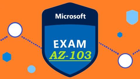 AZ-103 Microsoft Azure Administrator Practice Exam Questions