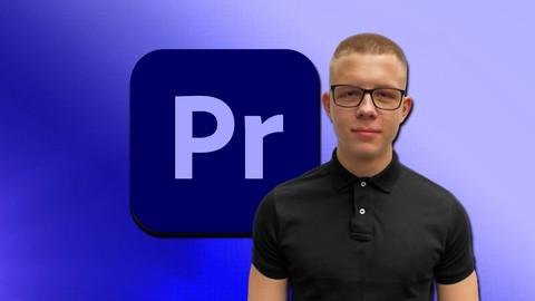 Adobe Premiere Pro CC Masterclass - Lerne alles von A-Z