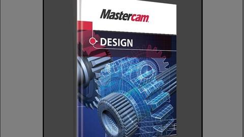 MASTERCAM 2021 - TASARIM (2D, 3D, YÜZEY, KATI)
