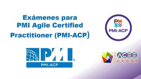 Examen PMI-ACP - Simulador (+ de 900 preguntas)