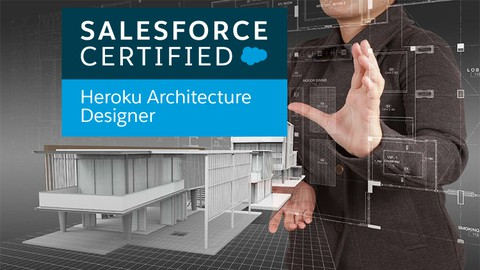 Salesforce Certified Heroku Architecture Designer Exams 2021