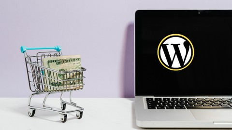 WordPress For Ecommerce: Build Ecommerce Website For FREE