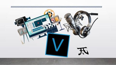crea y edita con Vegas Pro tus clips Voice Over!