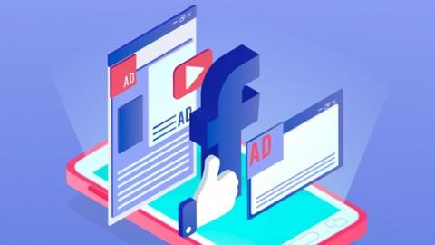 Les Secrets de Facebook Ads: Apprenez La Publicité en Ligne