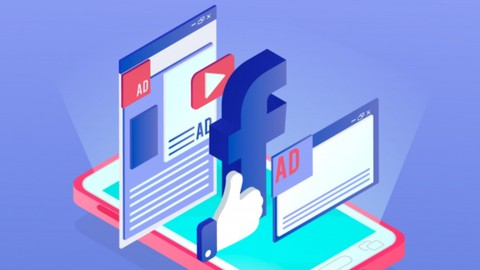 The Secrets of Facebook Ads: Learn How To Advertise Online