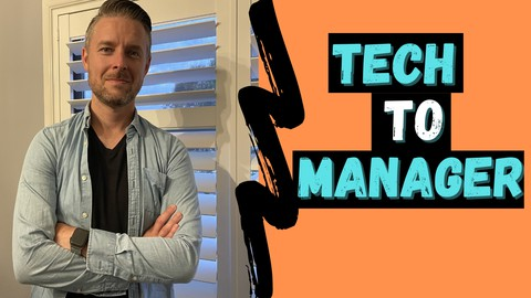 IT Management Fundamentals - From IT Tech to IT Manager