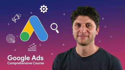 Google Ads Comprehensive Course