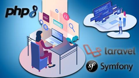 Programación Web desde 0 con PHP8, Mysql, Laravel y Symfony.