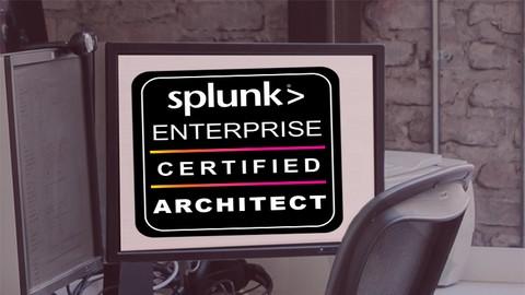 Splunk Enterprise Certified Architect practice Test 2021