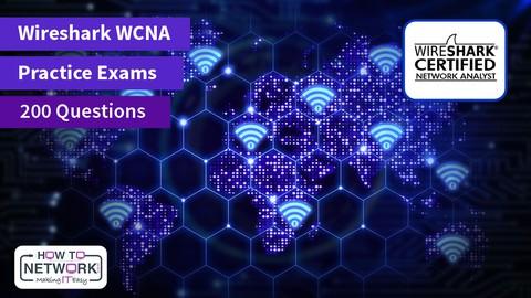 Wireshark WCNA Practice Exams (200 Questions)