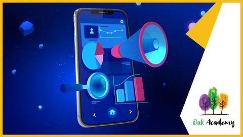 Full Mobile App Marketing Course 2021: ASO, App Monetization
