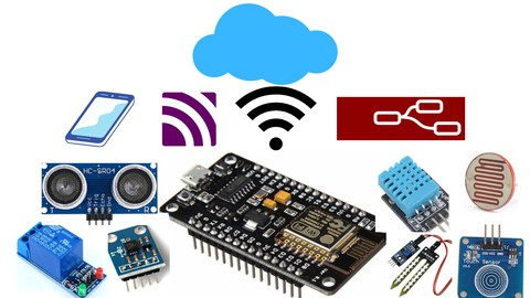Practical NodeMCU-ESP8266 IoT Course with Applications