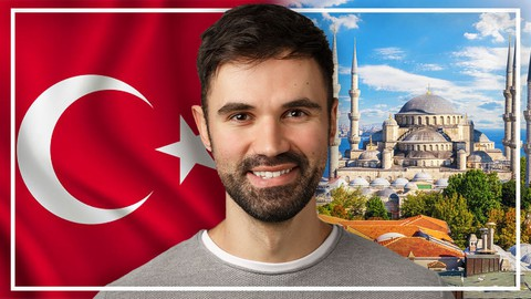 Complete Turkish Course: Learn Turkish for Beginners