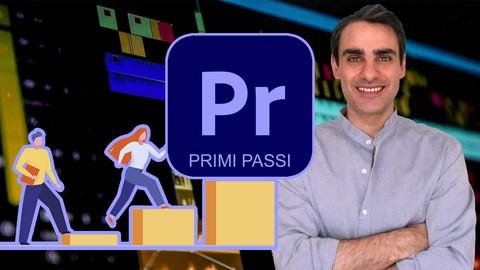 Primi passi con Adobe Premiere Pro CC (2021)