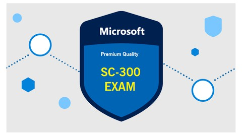 Latest SC-300 Microsoft Exam Updated Practice Questions