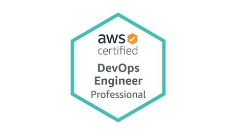 AWS Certified DevOps Engineer – Professional 2021 Exam Dumps