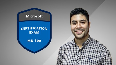 MB-300: Microsoft Dynamics 365: Core Finance and Operations