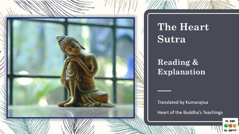 The Heart Sutra - Wisdom of the Buddha