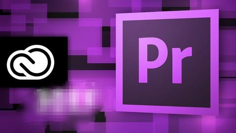 Adobe Premiere Pro CC 2017 - The Complete Guide