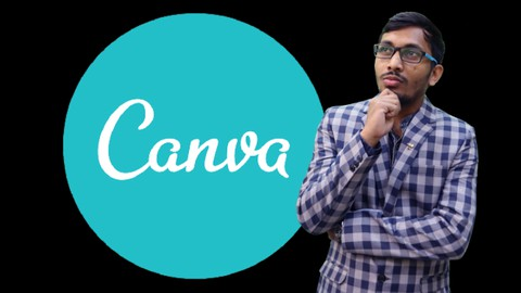 Canva 2021 Master Course - Use Canva to Grow your Business