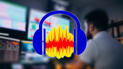 Audacity : Record, Edit & Produce High Quality Audio 2021
