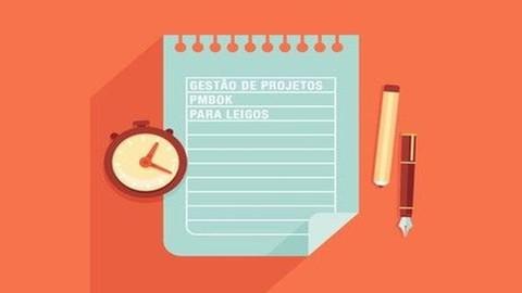 Gerenciamento de Projetos e PMBOK para Leigos 2.0