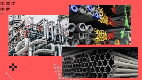 7 Modules of Pipe Materials II Piping Engineering