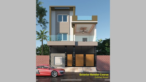 एक्सटीरियर रेंडरिंग कोर्स (Exterior Rendering Course)