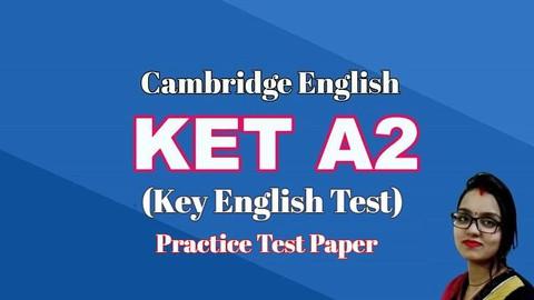 Cambridge KET Exam-A2 Key English Test Practice Tests