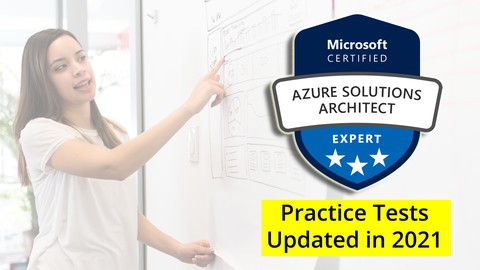 Microsoft Azure Architect Practice Tests - Updated in 2021