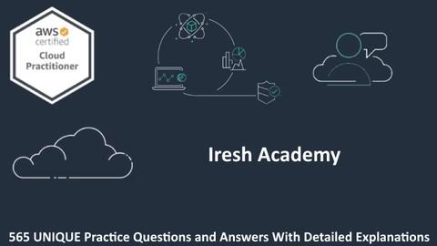 AWS Certified Cloud Practitioner [CLF-C01]: 6 Practice Exams