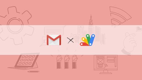 【初心者向け】 Gmail × Google Apps Scriptで業務効率化・自動化しよう【GASレシピ集】