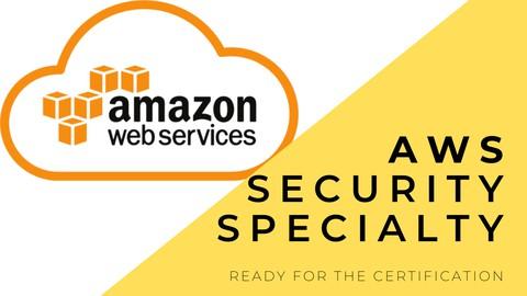 AWS Certified Security Specialty Practice Exams SCS-C01