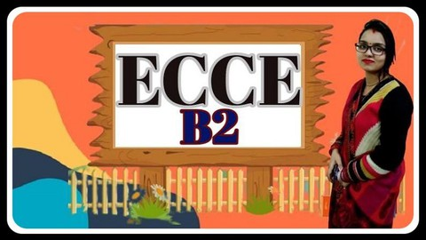 Certificate of Competency in English (ECCE) B2:Practice Test