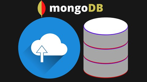 MongoDB : A Complete Database Administration Course