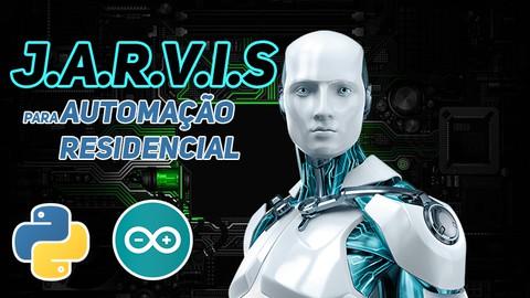 Criação de um Assistente Virtual (JARVIS) para Automação