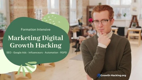 Marketing digital & Growth Hacking - Formations condensées ✅